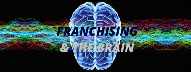 Franchising and the brain